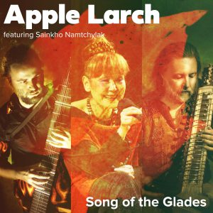 Apple Larch - Song of the Glades (сингл, 2019)