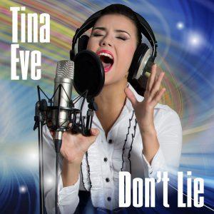 Tina Eve - Dont Lie