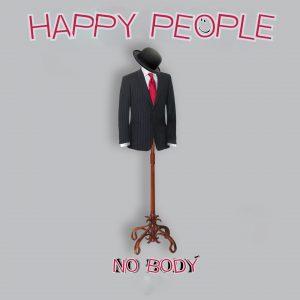 Happy People No Body - Single