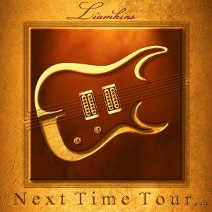 Liamkins Next Time Tour
